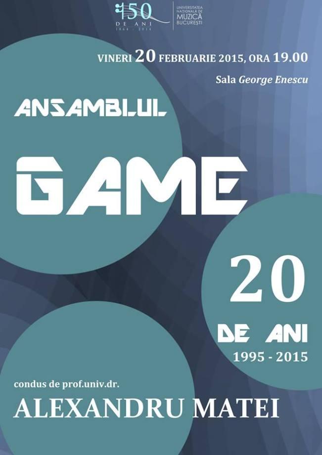 20 februarie - Ansamblul Game